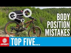 Watch: 5 Common Mountain Biking Body Position Mistakes - Singletracks Mountain Bike News