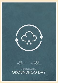 groundhog day movie poster movies actors actresses groundhog day 1993 minimal movie poster by jon glanville minimalmovieposters alternativemovieposters