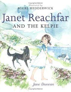 Janet Reachfar and the Kelpie