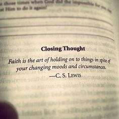 Art faith quoting-the-act-of-repeating-erroneously-the-words Now Quotes, Great Quotes, Quotes To Live By, Life Quotes, Inspirational Quotes, Keep The Faith Quotes, Losing Faith Quotes, Faith Sayings, Random Quotes