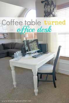 Blissfully Ever After: DIY Desk {coffee table turned office desk} (HoH113)