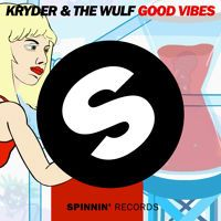 Kryder & The Wulf - Good Vibes (Original Mix) by Spinnin' Records on SoundCloud