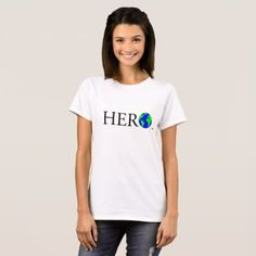 #feminist #tshirts - #Her World HERO T-shirt