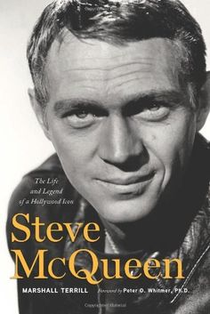 Steve McQueen: The Life and Legend of a Hollywood Icon by Marshall Terrill. $18.48. Publisher: Triumph Books (September 27, 2010). 624 pages. Author: Marshall Terrill. Publication: September 27, 2010. Save 29%!