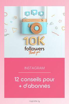 Si aujourd'hui tu as l'impression que ton compte Instagram ne grandit pas comme tu aimerais, voici 12 conseils pour avoir plus d'abonnés. Questions, Impression, Hui, Comme, Life, Growing Up, Entrepreneurship, Social Media
