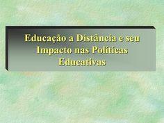 Educação a Distância e seu Impacto nas Políticas Educativas.