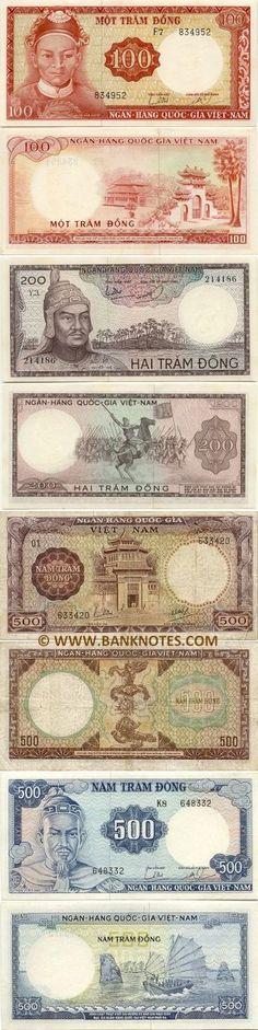 Vietnam (South):  100 Dong (1966),  200 Dong (1966),  500 Dong (1964),  500 Dong (1966).