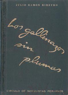 Los Gallinazos sin Plumas-Julio Ramón Ribeyro  #Perú