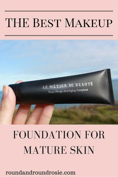the best foundation makeup for mature and aging skin anti-aging peau vierge