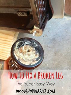 A super easy solution to a broken table leg--no fancy tools required--Woodshop Diaries