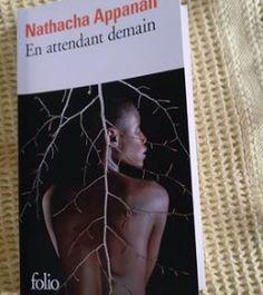 En attendant demain - Natacha APPANAH http://alexmotamots.fr/en-attendant-demain-natacha-appanah/