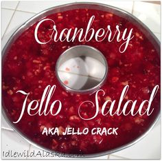 """I LOVE Cranberry Jello Salad! My coworkers all do too! Enough to change the name to """"Jello Crack."""" It's that addicting! Move over, Cranberry Sauce! Cranberry Jello Salad, Cranberry Dessert, Cranberry Recipes, Jello Desserts, Jello Recipes, Just Desserts, Jello Salads, Salad Recipes, Salads"""