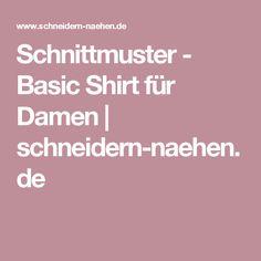 Schnittmuster - Basic Shirt für Damen | schneidern-naehen.de