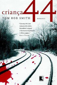 Criança 44 - Tom Rob Smith