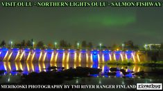 Merikoski Northern Lights watching in city of Oulu, Finland / Merikoski Power station lights. #merikoski #fishing #finland #lappi #riverbug #spinfly #rivertube #putkiperho #putkiperhot #tubfluga #fiske #angeln #flytying #fly #flyfishing #lohi #lohenkalastus #riverranger #lohiperho #trout #kalastus #tubeflue #northernlights #spinfluga #matkakoski #revontulet #salmonfishing #laxfiske #lohi #lax #lachs #trout #nature #salmon #lachs #DIY #fishway #oulu #visitoulu #perho #fish #kala #寿司 #フィンランド…