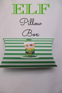 Elf Pillow Box FREE Printable