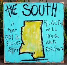 Mississippi Hand Painted Sign from Simply Southern Signs and Bourbon & Boots