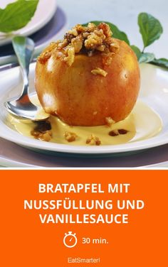 Bratapfel mit Nussfüllung und Vanillesauce - smarter - Zeit: 30 Min. | eatsmarter.de