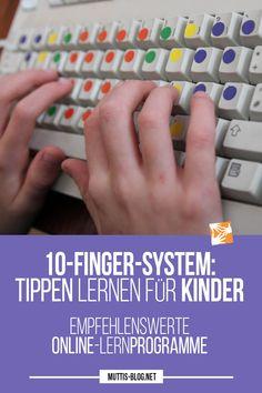 lernen für Kinder: empfehlenswerte Online-Lernprogramme - My CMS 10 Finger System Lernen, Homeschool, Blog, Tips, Computer, Motivation, Beauty, Photos, Crown