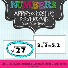 (CCSS: 8.NS.A.2) This number sense activity focuses on approximating the value of an irrational number and identifying the approximate location on a number line. This card set can also be used to review simplifying radicals.