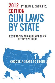 Gun laws by state - know the reciprocity laws before you take your gun over state lines.