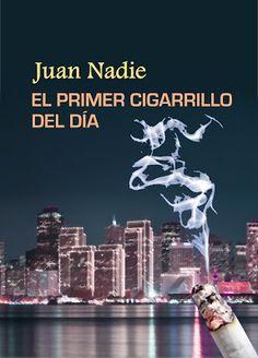 Relatos de Juan Nadie: El primer cigarrillo del día (microrrelato)