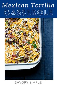 Mexican Tortilla Casserole is an easy-to-prepare, vegetarian meal that's perfect for weeknight meals or a gathering of friends. You can easily add meat for a heartier dish! This tortilla casserole recipe is an easy make-ahead Fast Easy Meals, Make Ahead Meals, Meals That Freeze Well, Easy Dinners, Healthy Dinners, Vegetarian Recipes, Cooking Recipes, Healthy Recipes, Vegetarian Mexican