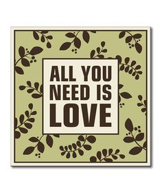 Look what I found on #zulily! 'All You Need' Sign #zulilyfinds