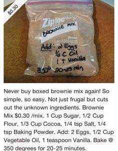 Homemade brownie mix - makes 9x9 square pan.  I doubled the recipe and added 6 crushed Oreos to the mix.  YUMMY!