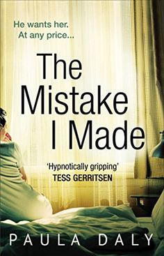 Buy The Mistake I Made: a totally addictive psychological thriller with characters you'll believe in by Paula Daly and Read this Book on Kobo's Free Apps. Discover Kobo's Vast Collection of Ebooks and Audiobooks Today - Over 4 Million Titles! I Love Books, Good Books, Books To Read, My Books, Book Club Books, Book Nerd, Book Clubs, Reading Lists, Book Lists