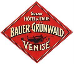 Grand Hotel Italie Bauer Grunwald Venise