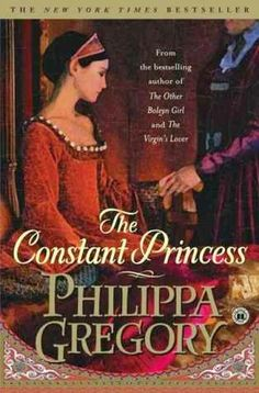 Book Review | The Constant Princess by Philippa Gregory