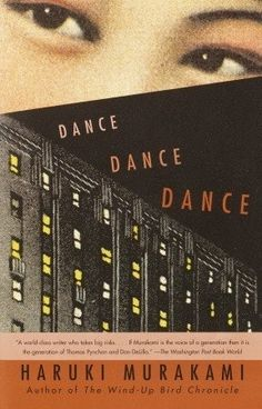 Dance Dance Dance by Haruki Murakami, Alfred Birnbaum (Translator) Cover Design, Book Design, Good Books, Books To Read, My Books, Reading Books, Reading Lists, Free Books, Date