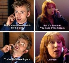 The Doctor and Donna. You know, I probably would have said the same thing Donna did...