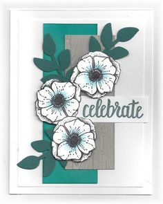 The card - flowers and sentiment are from SU. Leaves are a die cut. The flowers are cut out, popped up and I added some bling to the c...