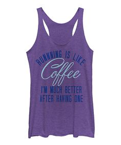 Look at this Chin Up Apparel Purple Heather 'Running Is Like Coffee' Racerback Tank on #zulily today!