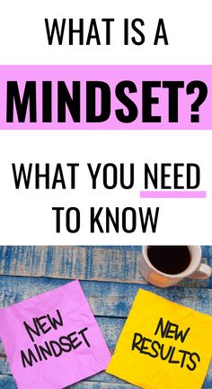 WHAT YOU NEED TO KNOW ABOUT YOUR MINDSET. Growth mindset activities. Change your mindset. Change your life. Mindfulness. Self growth tips. Self help. Self care. Self improvement. Personal development. Personal growth. How to change your mindset. How to be happy. Mantras. Meditation. Wellness tips. #mindset #growthmindset #fixedmindset #mantras #wellness #selfcare #wellnesswednesday #mindsetiseverything