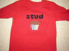 stud muffin- to use for a boy onesie