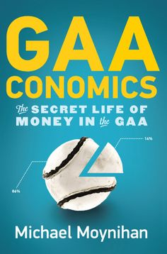 Buy GAAconomics: The Secret Life of Money in the GAA by Michael Moynihan and Read this Book on Kobo's Free Apps. Discover Kobo's Vast Collection of Ebooks and Audiobooks Today - Over 4 Million Titles!