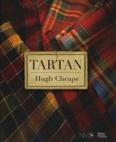 Tartan: The Highland Habit~ Hugh Cheape Tartan Kilt, Tartan Scarf, Tartan Fabric, Scottish Plaid, Scottish Tartans, Wallace Tartan, Books New Releases, Preppy Handbook, Celtic Pride