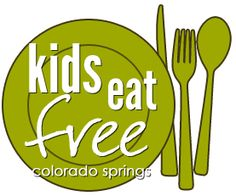 Kids Eat Free in Colorado Springs.  Listed by day of the week
