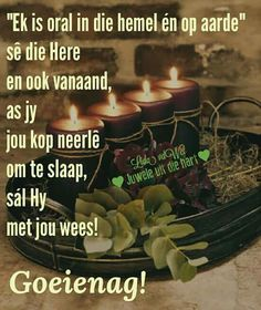 Good Night Quotes, Good Morning Good Night, Evening Greetings, Evening Quotes, Afrikaanse Quotes, Goeie Nag, Goeie More, Special Quotes, Day Wishes