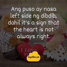 Tagalog Love Quotes, Tagalog Love Quotes For Him, Tagalog Love Quotes Relationships, Tagalog Love Quotes Feelings, Tagalog Love Quotes Ideas, Tagalog Love Quotes Pick Up Line, Tagalog Love Quotes Hugot, Tagalog Love Quotes For Her, Tagalog Love Quotes Sweets, Tagalog Love Quotes Inspirational, Tagalog Love Quotes Funny, Tagalog Love Quotes Sad, Tagalog Love Quotes Crushes, Tagalog Love Quotes Distance Love Quotes For Her, Quotes For Him, Love Qutoes, Quotes Distance, Not Always Right, Tagalog Love Quotes, Hugot Lines, Line Love, Pick Up