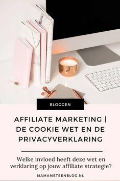 affiliate marketing cookiewet privacyverklaring mamameteenblog.nl Marketing Tactics, Social Media Marketing, Marketing Case Study, Affiliate Marketing, Blogging, Tips, Earn Money Online, Counseling