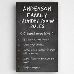 """NEW Laundry Room Rules Canvas Sign  Availability: Usually Ships in 6-8 business days  Our Personalized Laundry Room Sign is sure to give you a little chuckle when you're doing your next load! Made with quality genuine canvas, stretched onto a wood frame by hand and ready to hang.  Measurements: 14"""" x 24""""  FAMILY LAUNDRY ROOM RULES is Standard  Personalization: Top Line up to 15 Characters  Ships from MN by UPS"""