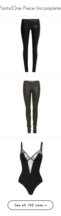 """""""Pants/One Piece (Incomplete)"""" by vickytavares ❤ liked on Polyvore featuring pants, leggings, bottoms, jeans, calça, black, the row leggings, stretchy pants, real leather pants and stretch-leather pants"""