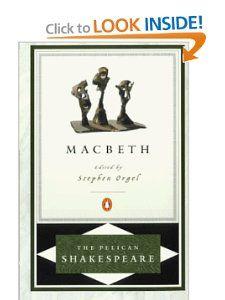 Macbeth (The Pelican Shakespeare): William Shakespeare, A. R. Braunmuller, Stephen Orgel: 9780140714784: Amazon.com: Books