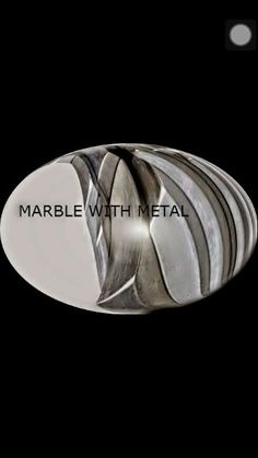 Marble with Metal