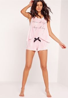 We wanna  dance and night and sleep all day and these pink and white  striped pj s are perfect for when you run out of power! With contrasting  slogan to the ... b70fd0db1