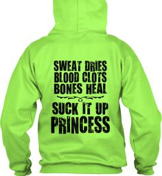 SUCK IT UP PRINCESS ... now who does that sound like?  wonder if they have it w/o the PRINCESS ?http://teespring.com/suckitup-hoodie2